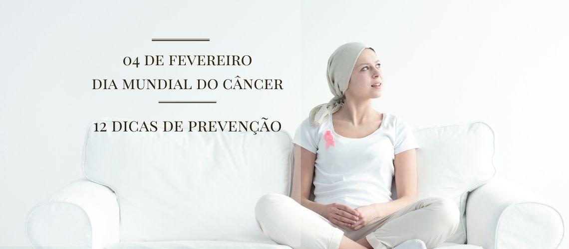 04/02 – Dia Mundial do Câncer